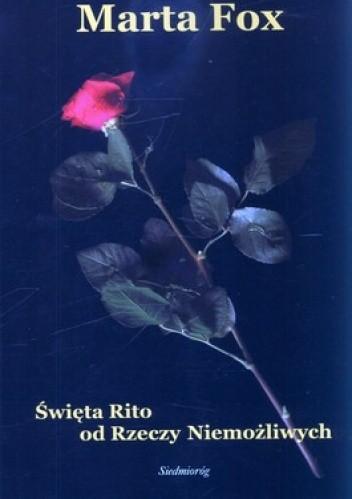 Okładka książki Święta Rito od Rzeczy Niemożliwych