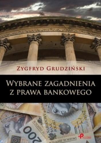 Okładka książki Wybrane zagadnienia z prawa bankowego