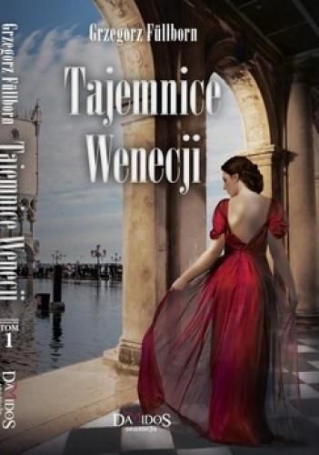 Okładka książki Tajemnice Wenecji. Tom 1