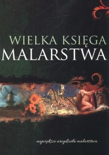 Okładka książki Wielka księga malarstwa