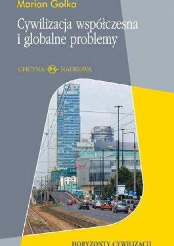 Okładka książki Cywilizacja współczesna i globalne problemy