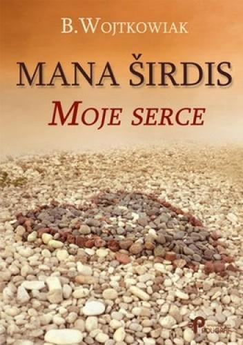 Okładka książki Mana sirdis. Moje serce