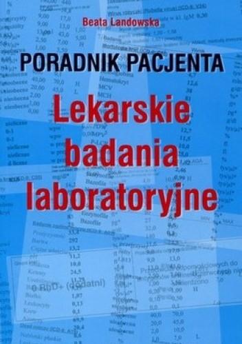 Okładka książki Lekarskie badania laboratoryjne. Poradnik pacjenta
