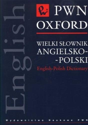 Okładka książki Wielki słownik angielsko-polski. PWN Oxford +CD