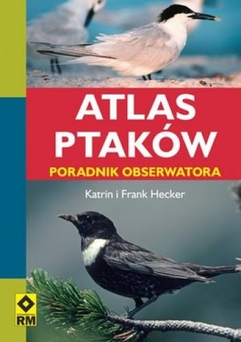 Okładka książki Atlas ptaków. Poradnik obserwatora