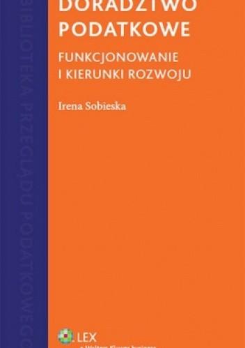 Okładka książki Doradztwo podatkowe. Funkcjonowanie i kierunki rozwoju