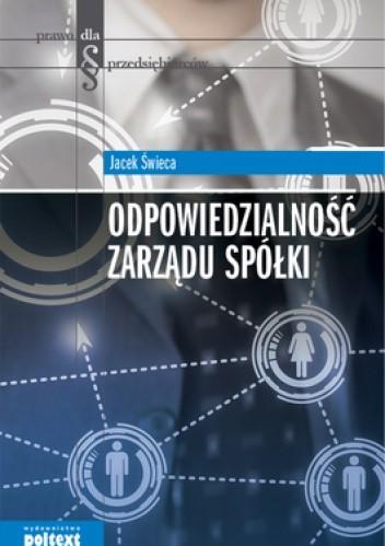 Okładka książki Odpowiedzialność zarządu spółki