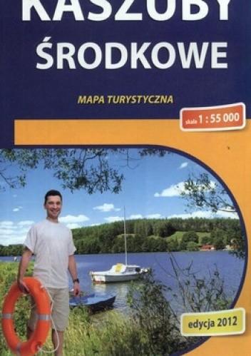 Okładka książki Kaszuby Środkowe. Mapa turystyczna. 1:55 000 Compass