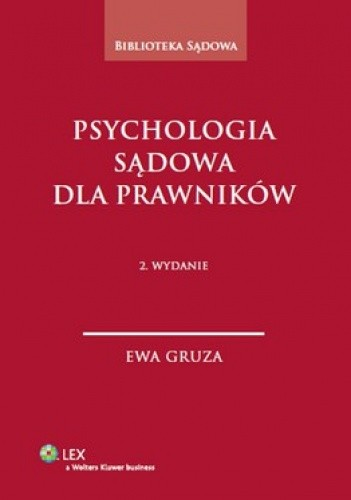 Okładka książki Psychologia sądowa dla prawników
