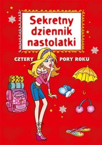 Okładka książki Sekretny dziennik nastolatki. Cztery pory roku
