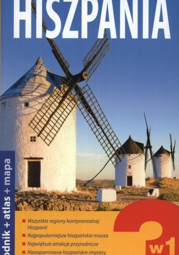 Okładka książki Hiszpania 3w1. Przewodnik + atlas + mapa samochodowa ExpressMap