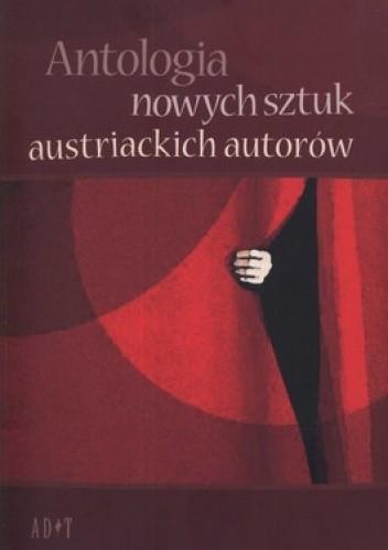 Okładka książki Antologia nowych sztuk austriackich autorów