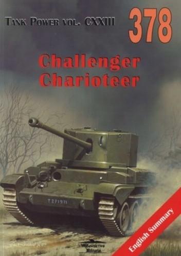 Okładka książki Cruiser Tank A30 Challenger. FV4101 Charioteer