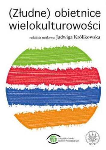 Okładka książki (Złudne) obietnice wielokulturowości