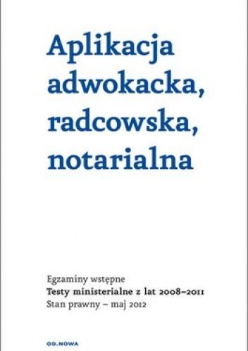 Okładka książki Aplikacja adwokacka, radcowska, notarialna