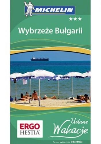 Okładka książki Wybrzeże Bułgarii. Udane wakacje. Przewodnik Bezdroża