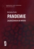 Pandemie zagrożeniem XXI wieku