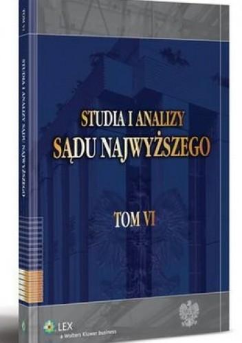 Okładka książki Studia i Analizy Sądu Najwyższego. Tom 6