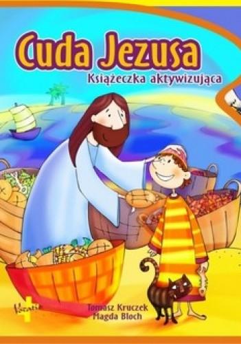 Okładka książki Cuda Jezusa. Książeczka aktywizująca