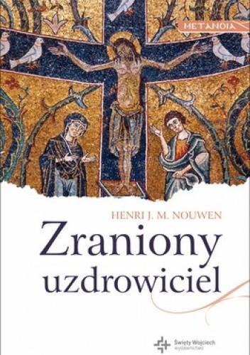 Okładka książki Zraniony uzdrowiciel. Kapłan we współczesnym świecie