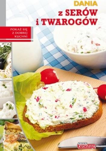 Okładka książki Dania z serów i twarogów