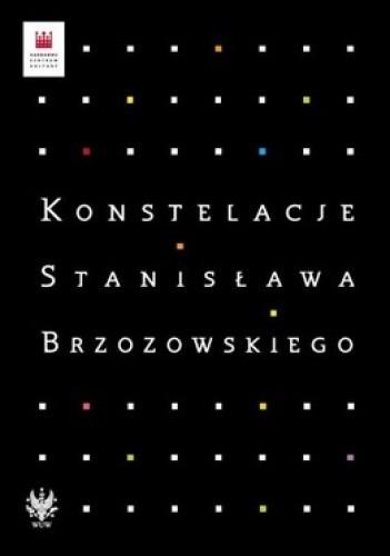 Okładka książki Konstelacje Stanisława Brzozowskiego