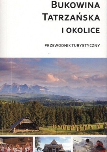 Okładka książki Bukowina Tatrzańska i okolice. Przewodnik turystyczny Compass