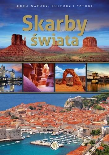 Okładka książki Skarby świata. Cuda natury, kultury i sztuki