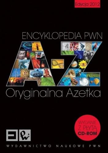 Okładka książki Encyklopedia PWN. A-Z. Oryginalna Azetka. Edycja 2012 + CD