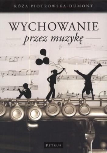 Okładka książki Wychowanie przez muzykę