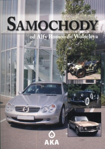 Okładka książki Samochody. Od Alfy Romeo do Wolseleya