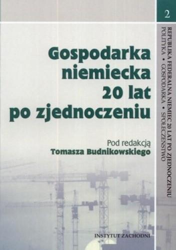 Okładka książki Gospodarka niemiecka 20 lat po zjednoczeniu