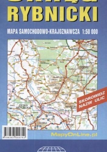 Okładka książki Okręg Rybnicki. Mapa samochodowo-krajoznawcza. 1:50 000 Witański