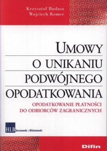 Okładka książki Umowy o unikaniu podwójnego opodatkowania. Opodatkowanie płatności do odbiorców zagranicznych