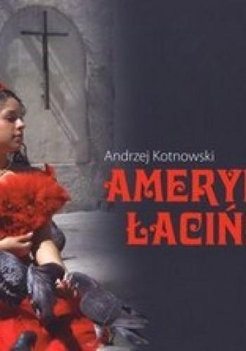 Okładka książki Ameryka Łacińska