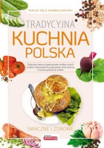 Okładka książki Tradycyjna kuchnia polska