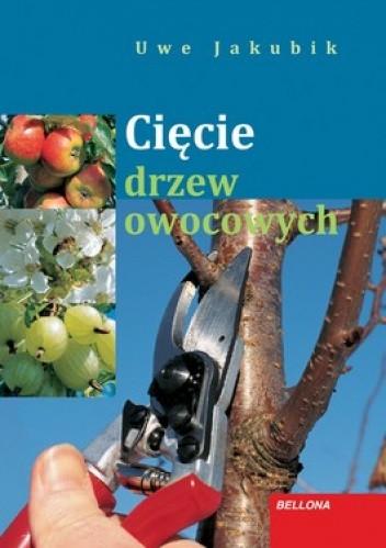 Okładka książki Cięcie drzew owocowych