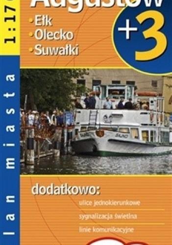 Okładka książki Augustów, Ełk, Olecko, Suwałki. Plan miast. 1:17 000, 1:15 000 Demart