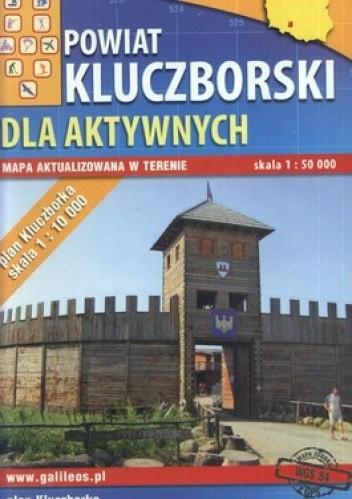 Okładka książki Powiat kluczborski dla aktywnych. Mapa turystyczna. 1:50 000 Plan