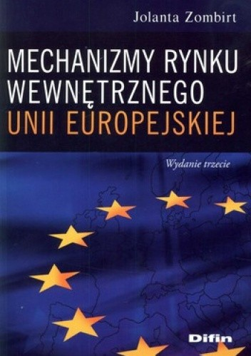 Okładka książki Mechanizmy rynku wewnętrznego Unii Europejskiej