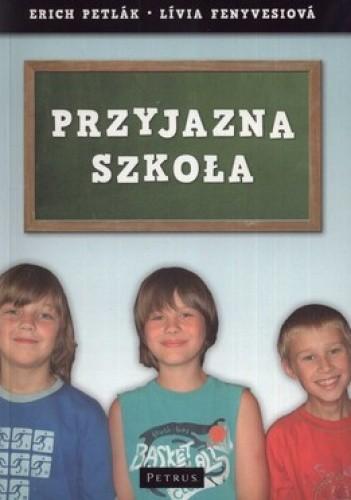 Okładka książki Przyjazna szkoła