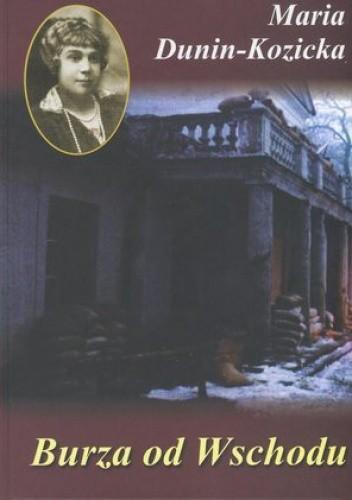 Okładka książki Burza od Wschodu. Wspomnienia z Kijowszczyzny (1918-1920)