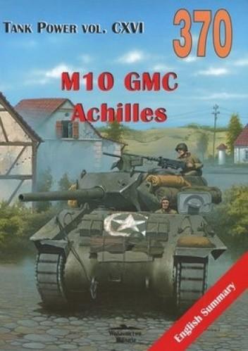 Okładka książki M10/M10A1 GMC, M10 GMC Wolverine, M10 GMC Achilles
