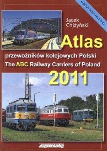 Okładka książki Atlas przewoźników kolejowych Polski 2011