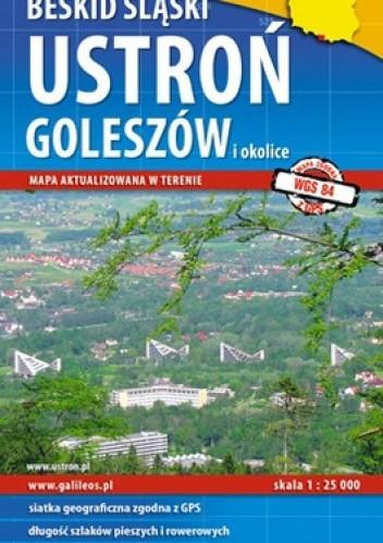Okładka książki Ustroń, Goleszów i okolice. Beskid Śląski. Mapa turystyczna. 1:25 000 Plan
