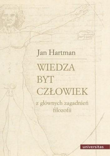 Okładka książki Wiedza. Byt. Człowiek. Z głównych zagadnień filozofii