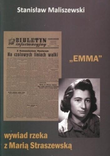 Okładka książki Emma. Wywiad rzeka z Marią Straszewską