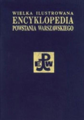Okładka książki Wielka ilustrowana encyklopedia Powstania Warszawskiego. Tom 2. Polityka, kultura, społeczeństwo
