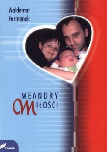 Okładka książki Meandry miłości
