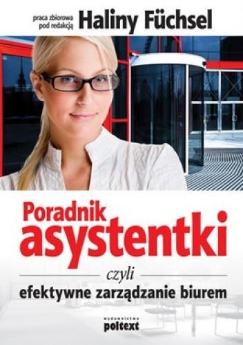 Okładka książki Poradnik asystentki czyli efektywne zarządzanie biurem